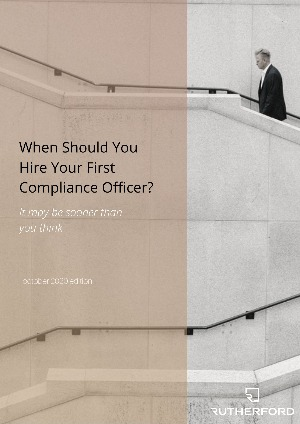 cover of rutherford guide when should you hire your first compliance officer